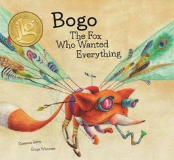 Bogo, the Fox Who Wanted Everything book