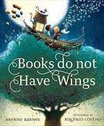 Books Do Not Have Wings book