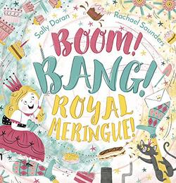 Boom! Bang! Royal Meringue! book