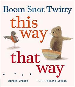 Boom Snot Twitty This Way That Way book