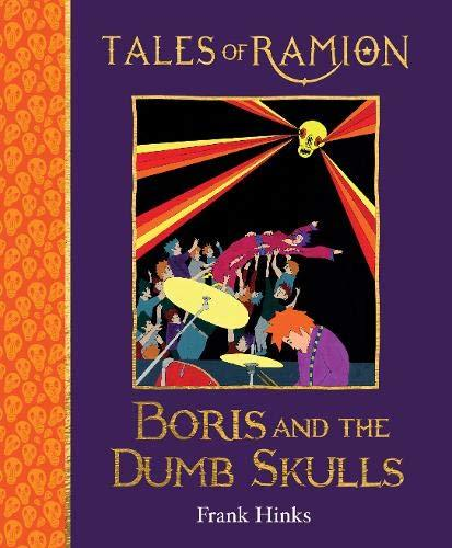 Boris and the Dumb Skulls book