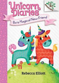 Bo's Magical New Friend book