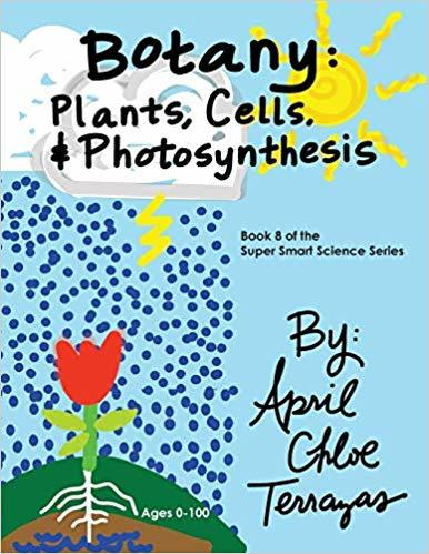 Botany: Plants, Cells and Photosynthesis book