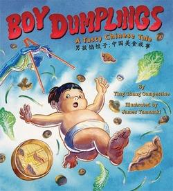 Boy Dumplings: A Tasty Chinese Tale book
