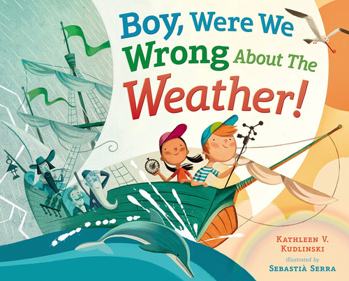 Boy, Were We Wrong about the Weather! book