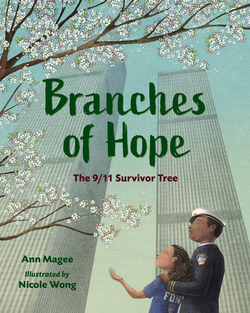 Branches of Hope: The 9/11 Survivor Tree book