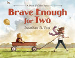 Brave Enough for Two book