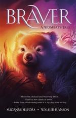 Braver: A Wombat's Tale book