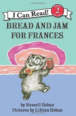 Bread and Jam for Frances book