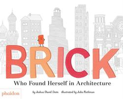 Brick: Who Found Herself in Architecture book