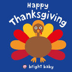 Bright Baby: Happy Thanksgiving book