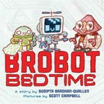 Brobot Bedtime book