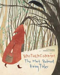 Brothers Grimm: The Most Beloved Fairy Tales book