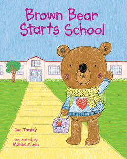 Brown Bear Starts School book