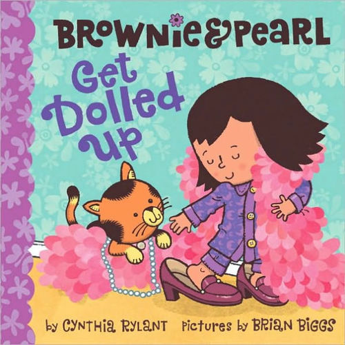 Brownie and Pearl Get Dolled Up book