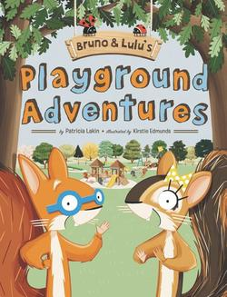 Bruno & Lulu's Playground Adventures book