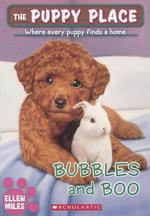 Bubbles and Boo (Bound for Schools & Libraries) book