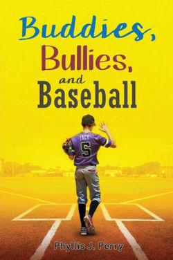Buddies, Bullies, and Baseball book