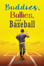 Buddies, Bullies, and Baseball book
