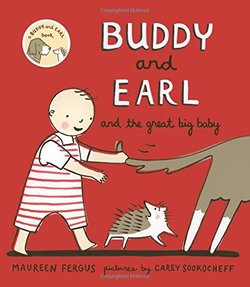 Buddy and Earl and the Great Big Baby book