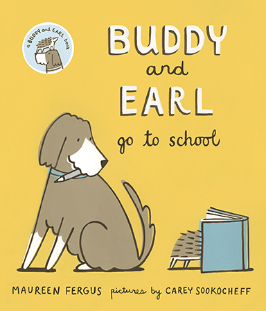 Buddy and Earl Go to School book