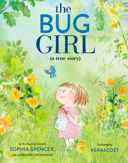 Bug Girl: A True Story book