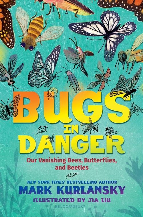 Bugs in Danger: Our Vanishing Bees, Butterflies, and Beetles book