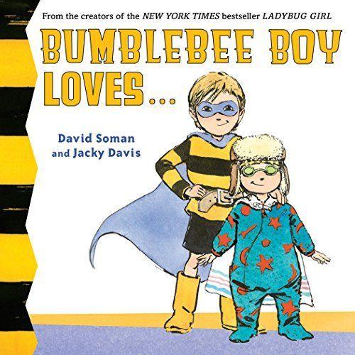 Bumblebee Boy Loves... book