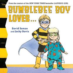 Bumblebee Boy Loves... book