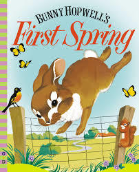 Bunny Hopwell's First Spring book