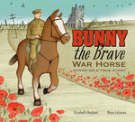 Bunny the Brave War Horse book