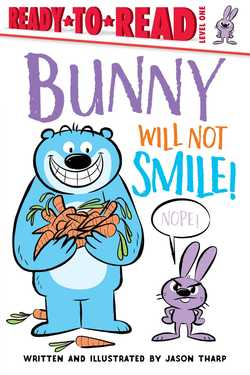 Bunny Will Not Smile! book