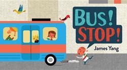 Bus! Stop! book