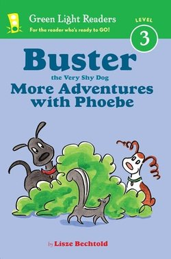 Buster the Very Shy Dog, More Adventures with Phoebe book