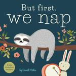 But First, We Nap book
