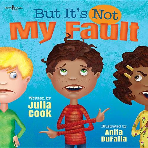 But It's Not My Fault! book