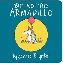 But Not the Armadillo book