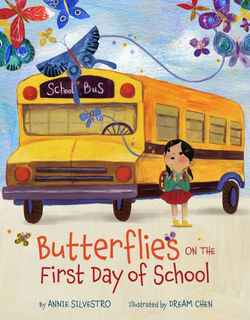 Butterflies on the First Day of School book