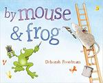 By Mouse and Frog book