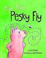 Bye Bye Pesky Fly book