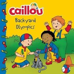 Caillou: Backyard Olympics book