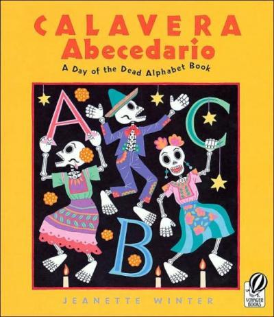 Calavera Abecedario: A Day of the Dead Alphabet Book book