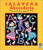 Calavera Abecedario: A Day of the Dead Alphabet Book book