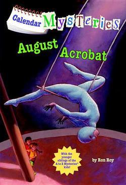 Calendar Mysteries: August Acrobat book