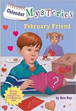 Calendar Mysteries: February Friend book