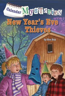Calendar Mysteries: New Year's Eve Thieves book