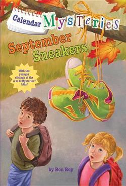 Calendar Mysteries: September Sneakers book