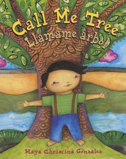 Call Me Tree / Llámame Árbol book