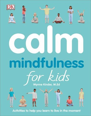 Calm: Mindfulness for Kids book