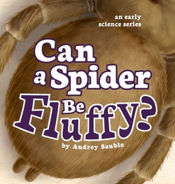 Can a Spider Be Fluffy? book